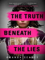 Truth beneath the lies